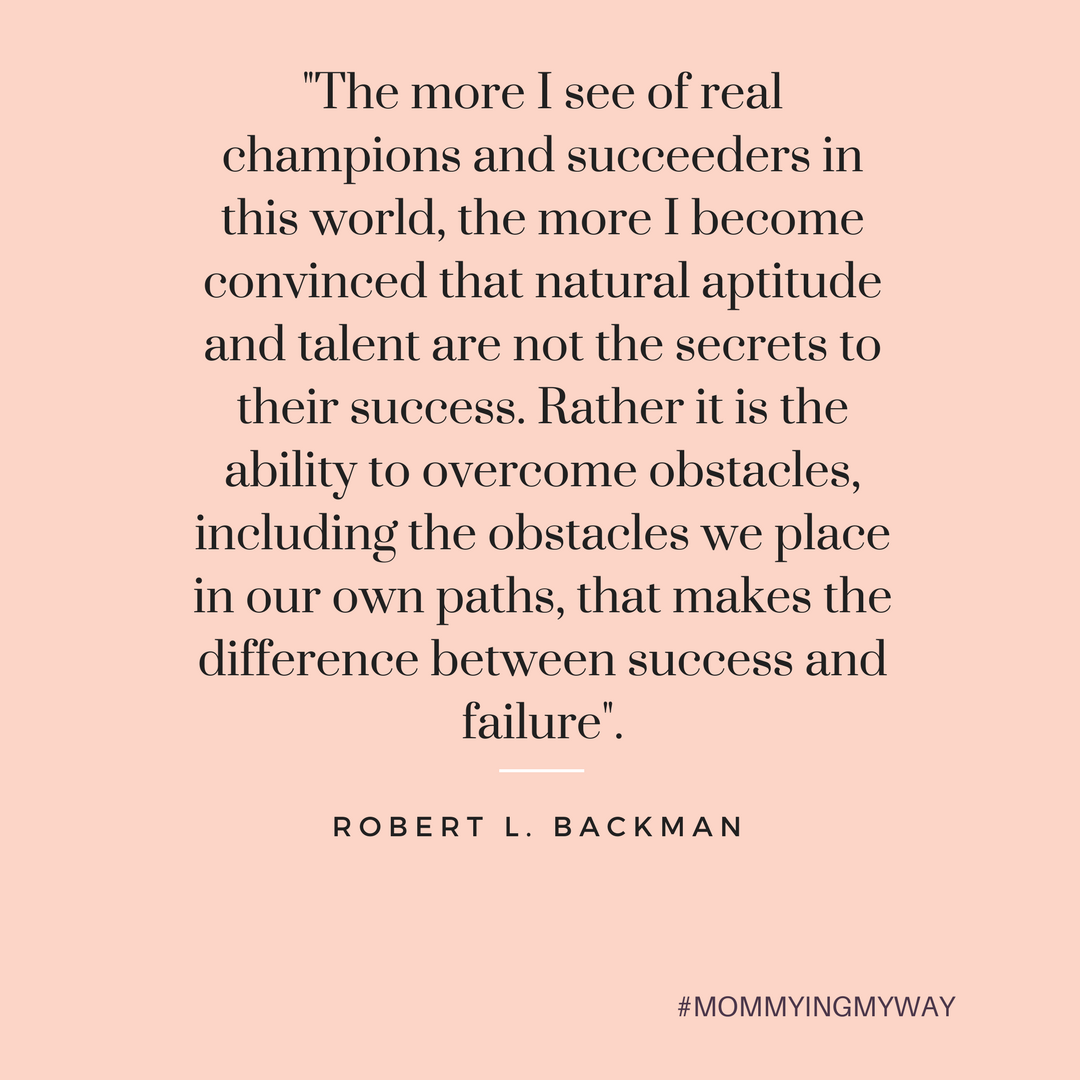 the-more-i-see-of-real-champions-and-succeeders-in-this-world-the-more-i-become-convinvced-that-natural-aptitude-and-talent-are-not-the-secrets-to-their-success-rather-it-is-the-ability-to-overcome